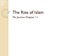 The Rise of Islam PowerPoint PPT Presentation