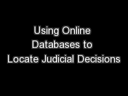 Using Online Databases to Locate Judicial Decisions