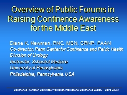 Overview of Public Forums in Raising Continence Awareness f