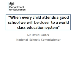 """""""When every child attends a good school we will be closer"""