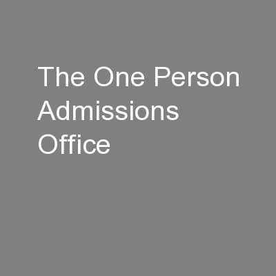 The One Person Admissions Office
