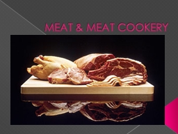 MEAT & MEAT COOKERY PowerPoint PPT Presentation
