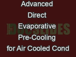 Advanced Direct Evaporative Pre-Cooling for Air Cooled Cond
