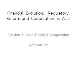 Financial Evolution,  Regulatory Reform and Cooperation in