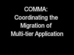 COMMA: Coordinating the Migration of Multi-tier Application