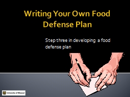 Writing Your Own Food Defense Plan PowerPoint PPT Presentation