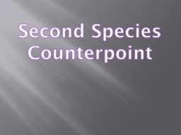 Second Species Counterpoint