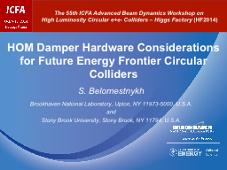 HOM Damper Hardware Considerations for Future Energy Fronti