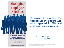 Re-making / Re-writing the National Labor Relations Act: Wh
