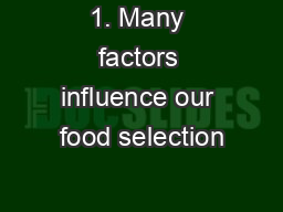 factors affecting food selection in a Give an example of how the cost of food varies 6 what is self concept 7  resources are interchangeable a true b false 8 what does.