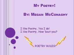 My Poetry! PowerPoint PPT Presentation