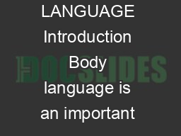 an introduction to the importance of body language Introduction to module 2 1:03 the importance of listening - part 1 9:21  your body language is important, but it's essential that you read the audience.