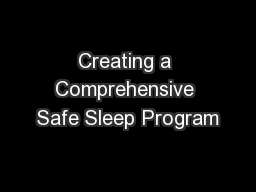 Creating a Comprehensive Safe Sleep Program