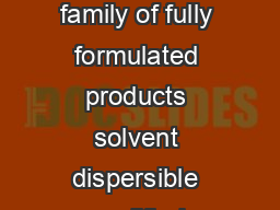 Aquarius SRX coating systems are a family of fully formulated products solvent dispersible modified release coating systems