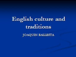 English culture and traditions PowerPoint PPT Presentation