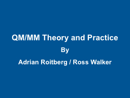 QM/MM Theory and Practice