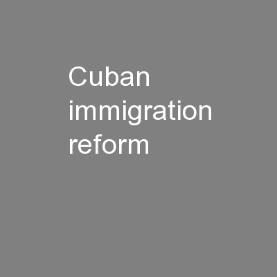 Cuban Immigration Reform: