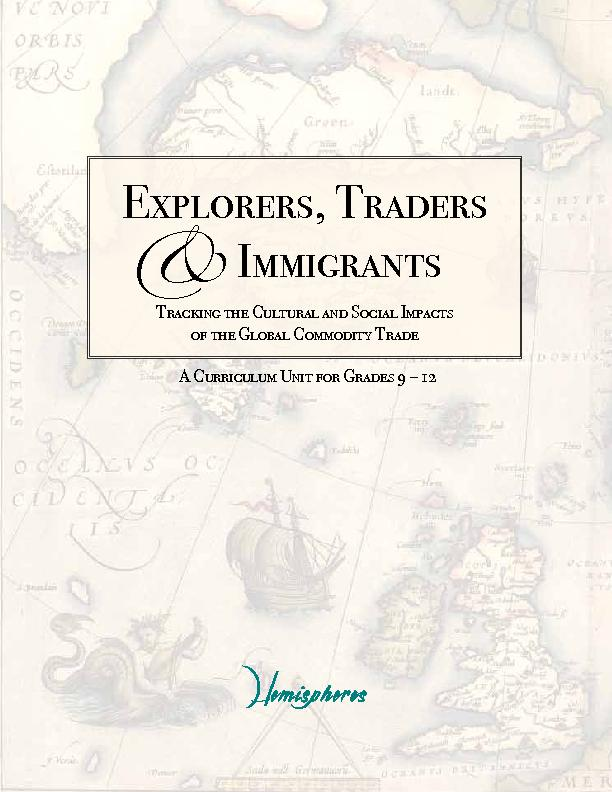 Explorers, TradersTracking the Cultural and Social Impacts of the Glob
