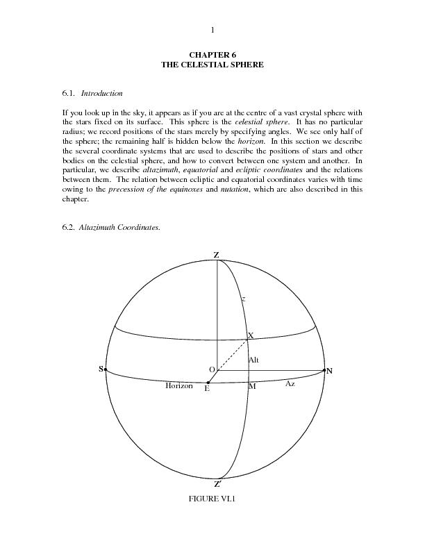 CHAPTER 6 THE CELESTIAL SPHERE 6.1.   Introduction If you look up in t