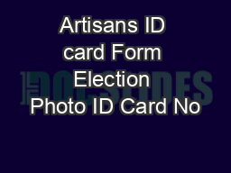 Artisans ID card Form Election Photo ID Card No