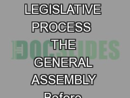 AN INTRODUCTION TO THE NORTH CAROLINA GENERAL ASSEMBLY A FUN BOOK ON THE LEGISLATIVE PROCESS  THE GENERAL ASSEMBLY Before Raleigh became the capital city the North Carolina General Assembly which con