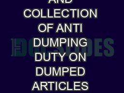 CUSTOMS TARIFF IDENTIFICATION ASSESSMENT AND COLLECTION OF ANTI DUMPING DUTY ON DUMPED ARTICLES AND FOR DETERMINATION OF INJURY RULES