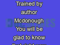 Men Astutely Trained By Mcdonough Do you need the book of Men Astutely Trained by author Mcdonough You will be glad to know that right now Men Astutely Trained is available on our book collections
