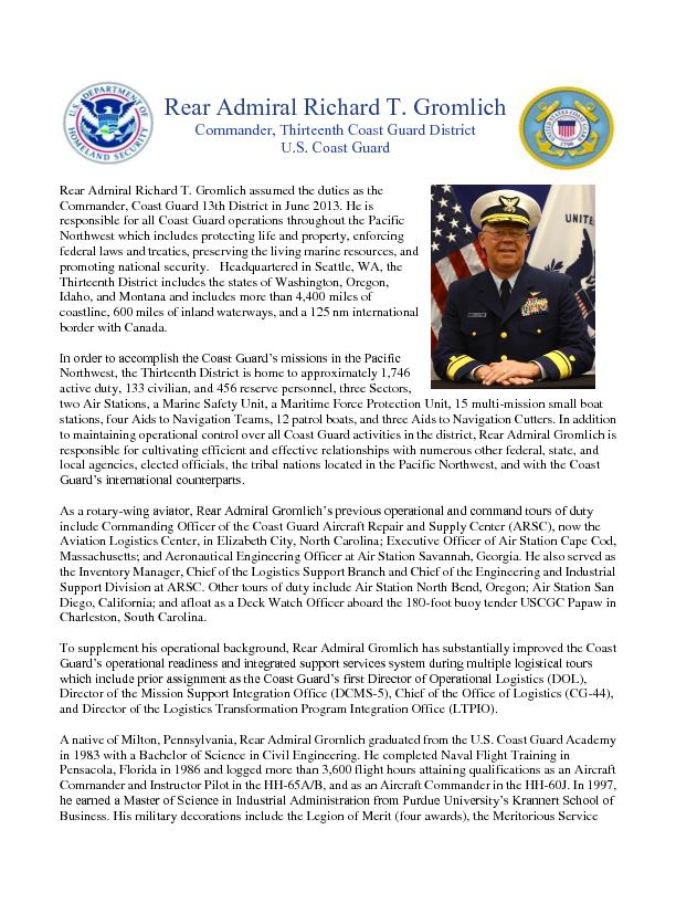 Rear Admiral Richard T. Gromlich assumed the duties as the