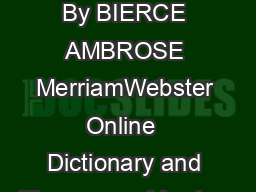 THE DEVILS DICTIONARY By BIERCE AMBROSE MerriamWebster Online  Dictionary and Thesaurus  Merriam
