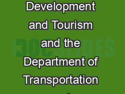 TOURIST ATTRACTION SIGNAGE Program The Department of Economic and Rural Development and Tourism and the Department of Transportation and Infrastructure Renewal have developed a program for the signin