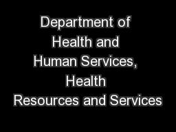 Department of Health and Human Services, Health Resources and Services