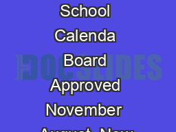 AUBURN CITY SCHOOLS  School Calenda Board Approved November  August  New Teacher Orientation