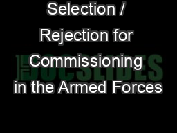 Selection / Rejection for Commissioning in the Armed Forces