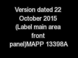Version dated 22 October 2015 (Label main area front panel)MAPP 13398A
