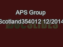 APS Group Scotland354012 12/2014 PowerPoint PPT Presentation