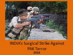 INDIA�s Surgical Strike Against PAK Terror -2016