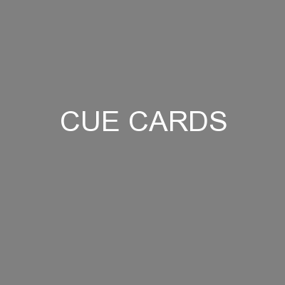 CUE CARDS PowerPoint PPT Presentation