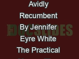 The Practical Napper Tips Facts and Quotes for the Avidly Recumbent By Jennifer Eyre White The Practical Napper Tips Facts and Quotes for the Avidly
