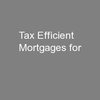 Tax Efficient Mortgages for