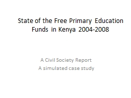 State of the Free Primary Education Funds in Kenya