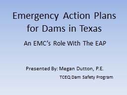 Emergency Action Plans for Dams in Texas PowerPoint PPT Presentation