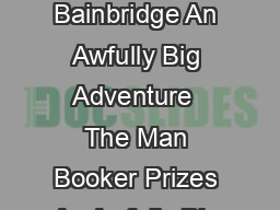 An Awfully Big Adventure Bainbridge Beryl By Beryl Bainbridge An Awfully Big Adventure  The Man Booker Prizes An Awfully Big Adventure Beryl Bainbridge