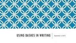 Using dashes in Writing