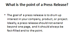 What is the point of a Press Release? PowerPoint PPT Presentation
