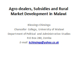 Agro-dealers, Subsidies and Rural Market Development in Mal PowerPoint PPT Presentation