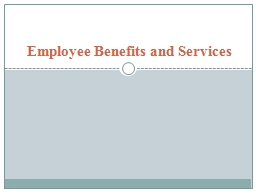 Employee Benefits and Services PowerPoint PPT Presentation