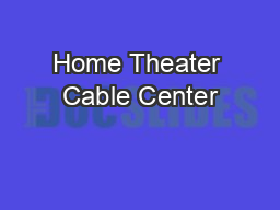 Home Theater Cable Center