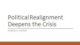 Political Realignment Deepens the Crisis PowerPoint PPT Presentation