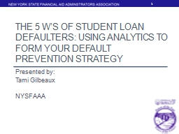 The 5 W's of Student Loan Defaulters: Using Analytics to