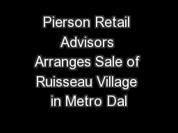 Pierson Retail Advisors Arranges Sale of Ruisseau Village in Metro Dal
